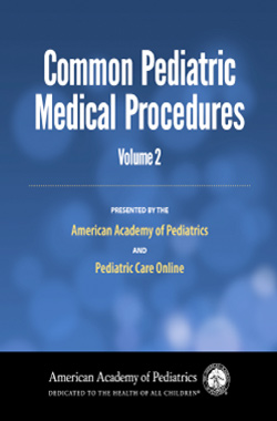 Intravenous Access. Common Pediatric Medical Procedures