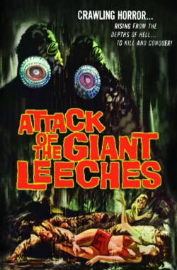 Attack of the giant leeches, or, She Demons of the Swamp