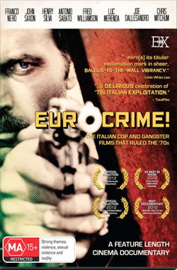 Euro crime! : the italian cop and gangster films that ruled the