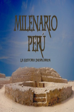 Millennial Peru: the unexplored history