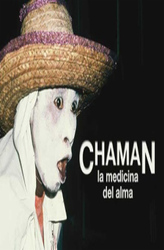 Shaman: the medicine of the soul