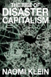 Rise of disaster capitalism