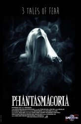 Phantasmagoria: 3 tales of fear