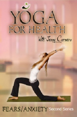 Yoga for health : Fear and anxiety